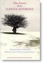 Atlas sonoru de la llingua asturiana II. Centro-occidente d'Asturies (Miranda, Grau, Tameza, Teberga y Quirós)