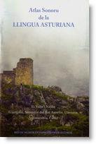 Atlas sonoru de la llingua asturiana IV. El Valle'l Nalón (Llangréu, Samartín del Rei Aurelio, Llaviana, Sobrescobiu y Casu)