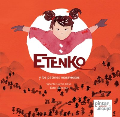Etenko y los patines maraviosos