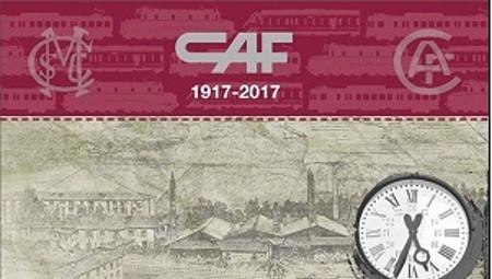 CAF, un siglo al servicio del ferrocarril
