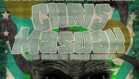 Chris Masuak & Viveiro Wave Riders + Atomic Zeros