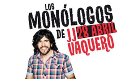Los monólogos de JJ Vaquero
