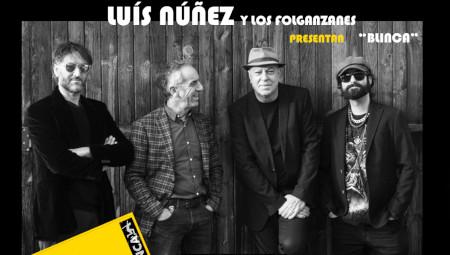 Luis Núñez y Los Folganzanes