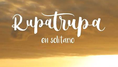 Rupatrupa (en solitario)