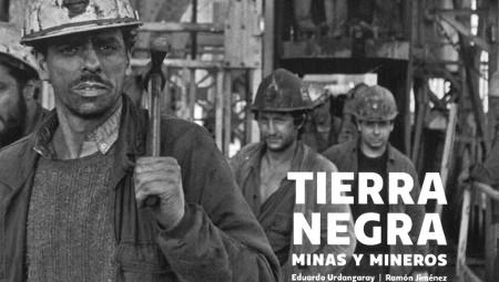 Tierra negra. Minas y mineros