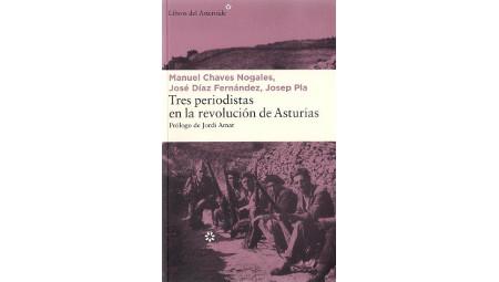 Presentación del libro : Tres periodistas en la revolución de Asturias