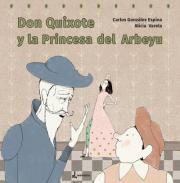 Don Quixote y la Princesa del Arbeyu