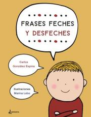 Frases feches y desfeches