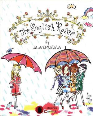 'The english roses', el primer cuentu infantil de Madonna, yá se pue lleer n'asturianu