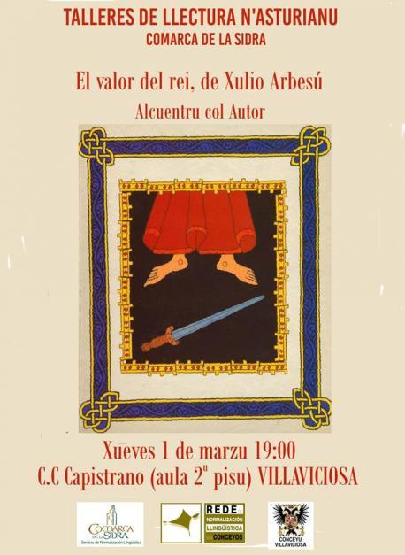 Cartelu alcuentru con llectores Villaviciosa Xulio Arbesú 'El valor del rei'
