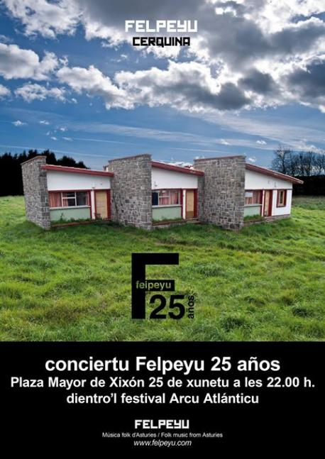 Cartelu conciertu 25 aniversariu de Felpeyu