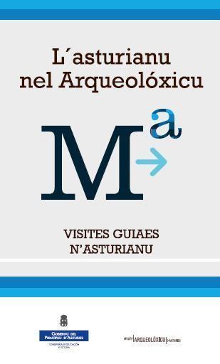 Cartelu 'L'asturianu nel Arqueolóxicu'