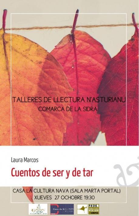 Cartelu Laura Marcos 'Cuentos de ser y de tar' nos Talleres de Llectura n'Asturianu de Nava
