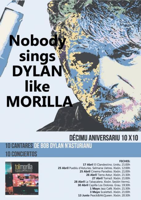 Cartelu xira décimu aniversariu Toli Morilla discu Dylan