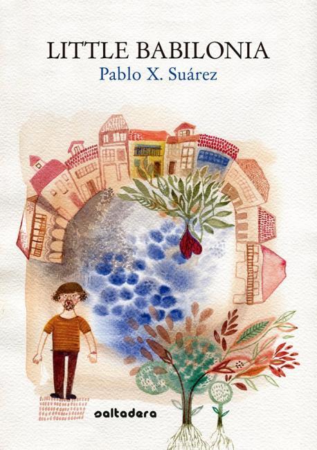 Cubierta de 'Little Babilonia' de Pablo X. Suárez