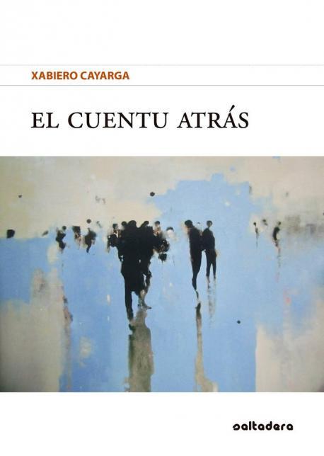 Cubierta 'El cuentu atrás' de Xabiero Cayarga