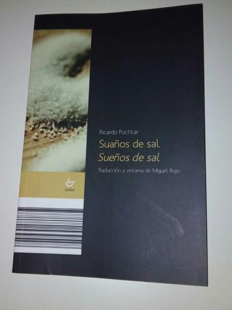 'Suaños de sal-Sueños de sal' de Ricardo Pochtar con torna de Miguel Rojo