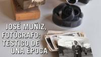 José Muñiz, fotógrafo: testigo de una época
