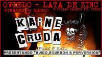 Karne Cruda + Infección + Sartenazo Cerebral