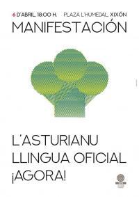 Cartelu manifestación 'L'asturianu llingua oficial ¡agora!' 6-A 2019