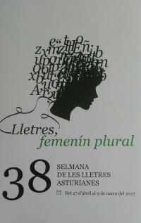 'Lletres, femenín plural', lema de la XXXVIII Selmana de les Lletres Asturianes