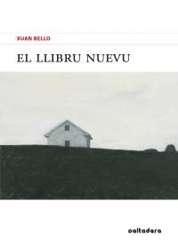 El poemariu 'El llibru nuevu', de Xuan Bello, yá ta disponible nes llibreríes