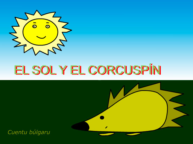 El sol y el corcuspín
