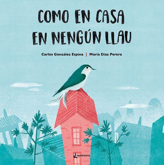 Cubierta 'Como en casa en nengún llau' de Carlos González Espina