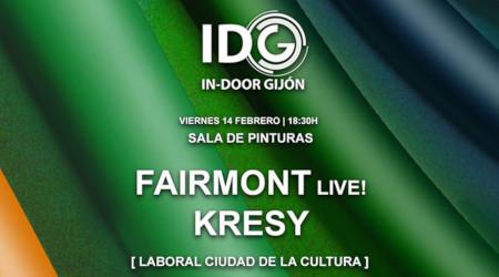 In-Door Gijón 2020: 'Fairmont (Live!) y Kresy