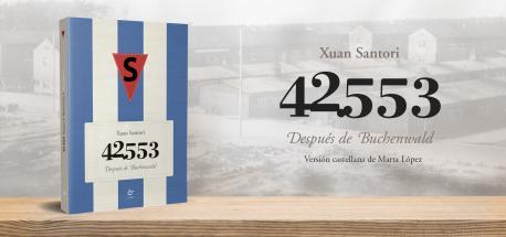 Cartelu '42.553. Después de Buchenwald' de Xuan Santori