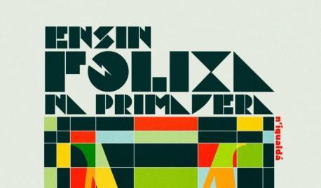 Cartelu Ensin Folixa na Primavera