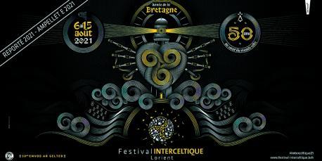 Cartelu L Festival Interceltique de Lorient aplazamientu 2021