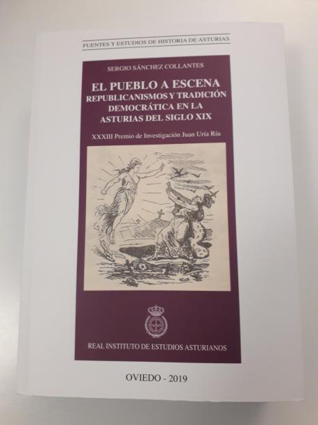 Cubierta 'El pueblo a escena. Republicanismos y tradición democrática en la Asturias del siglo XIX'