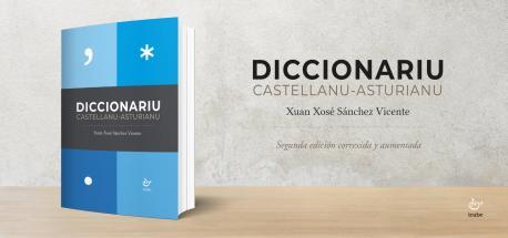 Diccionariu 'Castellanu-asturianu' (segunda edición) de Xuan Xosé Sánchez Vicente