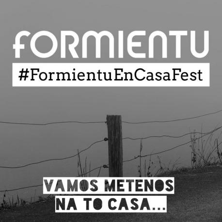 #FormientuEnCasaFest
