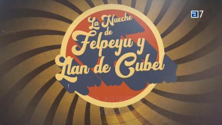Promo 'La nueche de Felpeyu y Llan de Cubel'