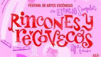 IV Festival Rincones y Recovecos